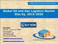 Global Oil and Gas Logistics Market Size, 2015 - 2020