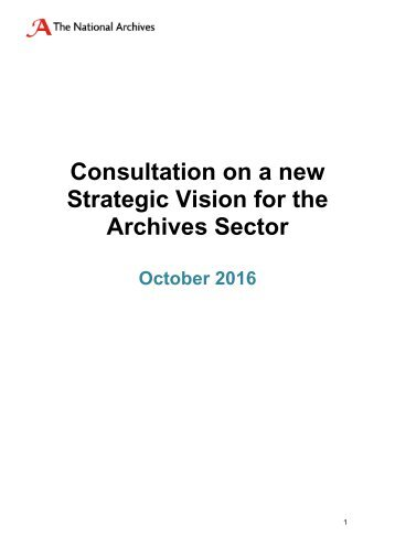 Consultation on a new Strategic Vision for the Archives Sector