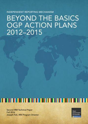 BEYOND THE BASICS OGP ACTION PLANS 2012–2015