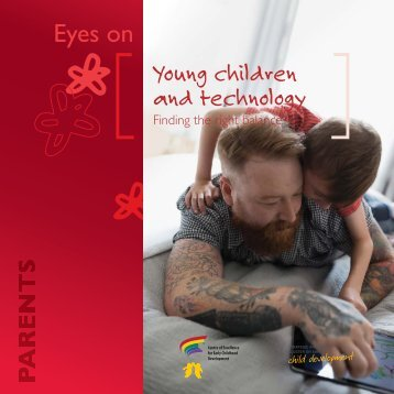 Eyes on Young children and technology