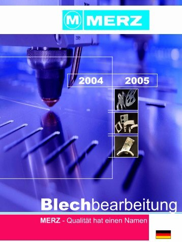Blechbearbeitung - MERZ GmbH