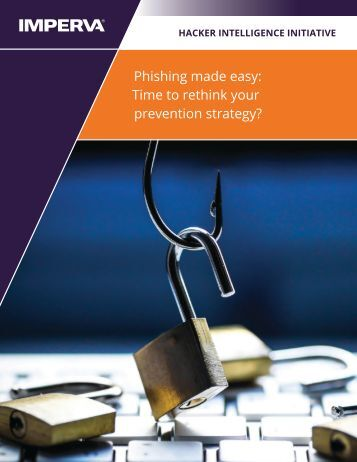 Phishing made easy Time to rethink your prevention strategy?