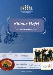 s'blaue Heftl - Haberl Kundenmagazin Ausgabe 3 / 07.12.2016