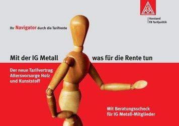 Was steht denn überhaupt im Tarifvertrag Altersvorsorge - IG  Metall