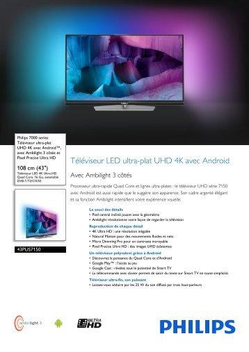 Philips 7000 series Téléviseur UHD 4K ultra-plat avec Android™ - Fiche Produit - FRA