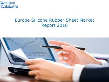 Europe Silicone Rubber Sheet Market Report 2016