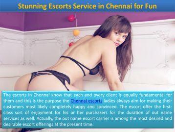 Stunning Chennai Escorts at Resonable Rates