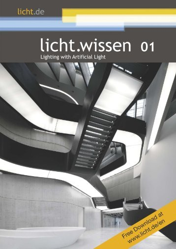 "licht.wissen No. 01 ""Lighting with Artificial Light"""
