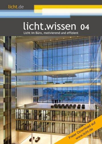 """licht.wissen 04 """"Licht im Büro, motivierend und effizient"""""""
