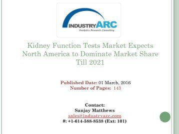 Kidney Function Tests Market Boosted by Recent Improvements in Kidney Malfunction Treatment | IndustryARC