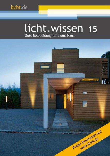 Lichtwissen 15 Gute Beleuchtung Rund Ums Haus