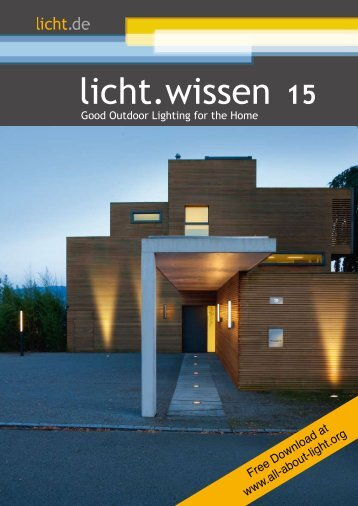 "licht.wissen No. 15 ""Good Outdoor Lighting for the Home"""