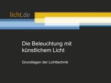 Präsentation: Die Beleuchtung mit künstlichem Licht