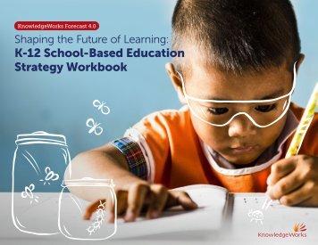 K-12 School-Based Education Strategy Workbook
