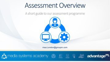 Media Systems Academy Assessment information