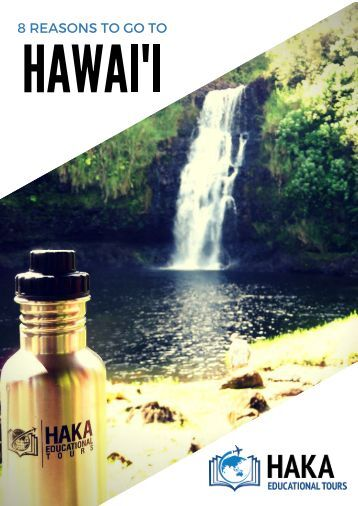 8 Reasons to go to Hawai'i