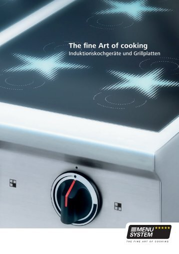 the fine Art of cooking - MENU SYSTEM AG