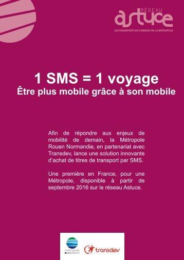 1 SMS = 1 voyage
