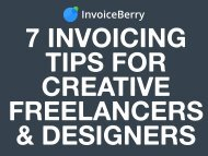 7 Invoicing Tips for Creative Freelancers & Designers