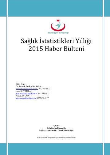Sağlık İstatistikleri Yıllığı 2015 Haber Bülteni