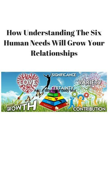 Human Needs Will Grow Your Relationships