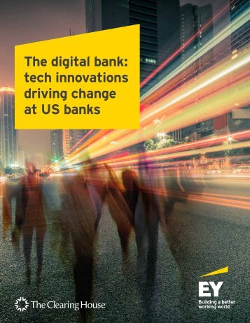 The digital bank tech innovations driving change at US banks