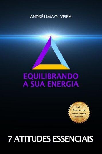 Equilibrando a Sua Energia 7 Atitudes Essenciais