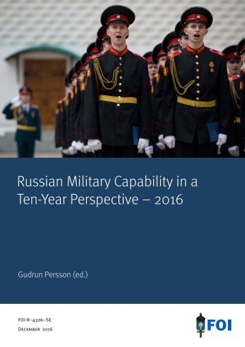 Russian Military Capability in a Ten-Year Perspective – 2016