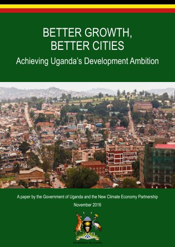 BETTER GROWTH BETTER CITIES