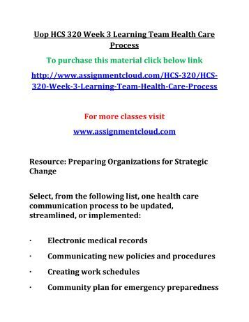 UOP HCS 320 Week 3 Learning Team Health Care Process