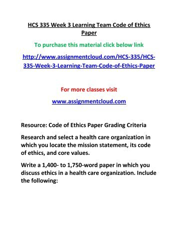 UOP HCS 335 Week 3 Learning Team Code of Ethics Paper