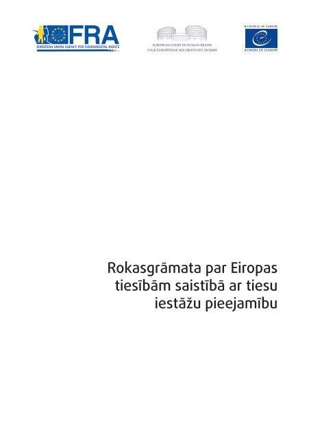 Rokasgrāmata par Eiropas tiesībām saistībā ar tiesu iestāžu pieejamību
