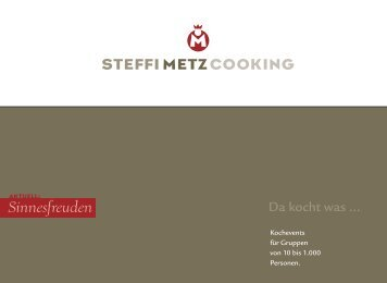 Sinnesfreuden - Steffi Metz Cooking