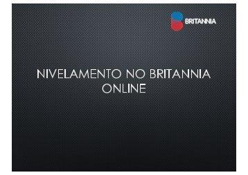 Nivelamento no Britannia Online