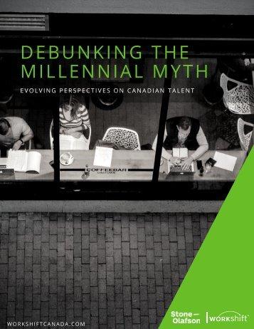 DEBUNKING THE MILLENNIAL MYTH