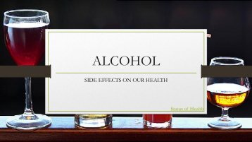 Alcohol's side effects on our health