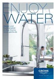 Design und Funktionalität in Ihrer Küche www.grohe.de