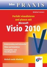Perfekt visualisieren und planen mit Microsoft Visio 2010 - Mitp