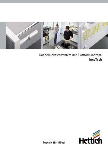 Das Schubkastensystem mit Plattformkonzept. InnoTech - Hettich