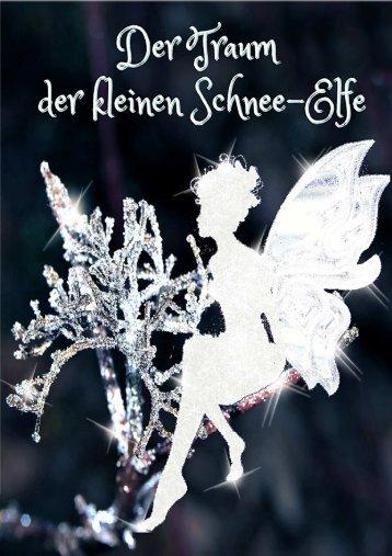 Der Traum der kleinen Schnee-Elfe