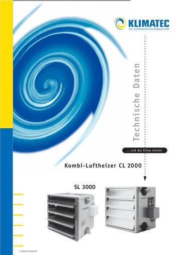 Technische Daten SL 3000 Kombi-Luftheizer CL 2000 - Klimatec Luft