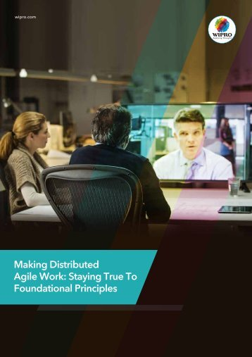 Making Distributed Agile Work Staying True To Foundational Principles
