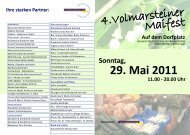 Sonntag, 11.00 - 20.00 Uhr 29. Mai 2011 Auf dem Dorfplatz