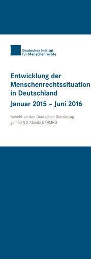 Entwicklung der Menschenrechtssituation in Deutschland Januar 2015 – Juni 2016