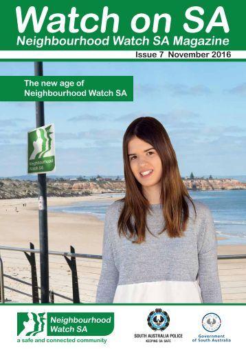 """Watch on SA"" Neighbourhood Watch SA Magazine, Issue 7 - 2016"