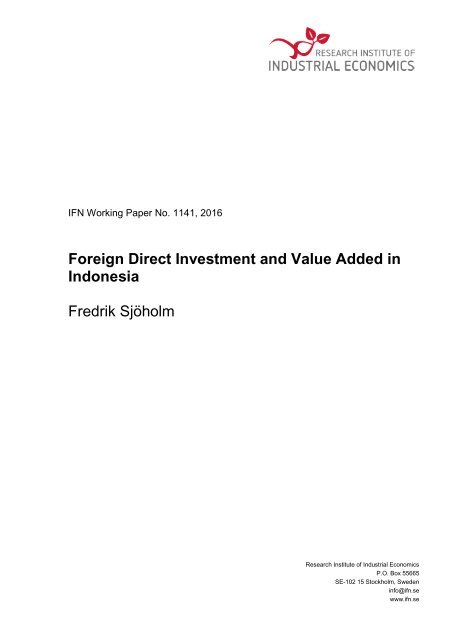 Foreign Direct Investment and Value Added in Indonesia Fredrik Sjöholm