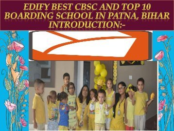 Make Your Child Career with Best Top 10 CBSE School in Patna Bihar.docx