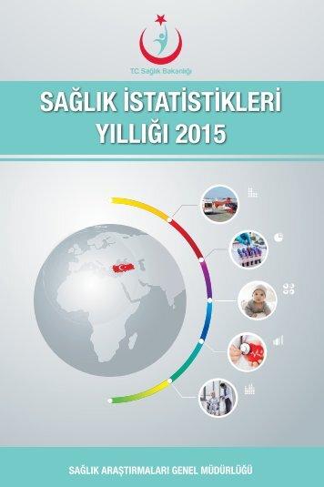 SAĞLIK İSTATİSTİKLERİ YILLIĞI 2015