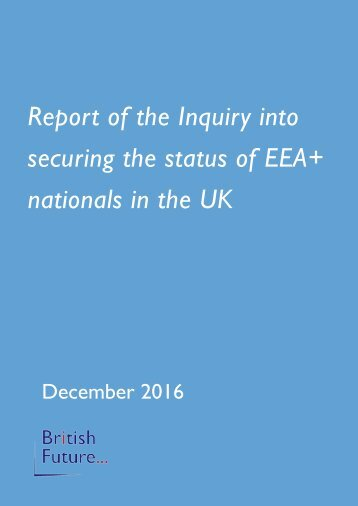 Report of the Inquiry into securing the status of EEA+ nationals in the UK