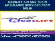 Get Medilift Air and Train Ambulance Services in Delhi and Patna at Low cost